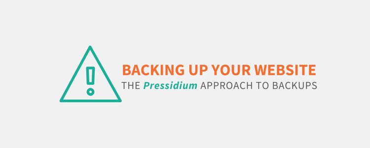 How Pressidium Managed WordPress Hosting Handles Backups