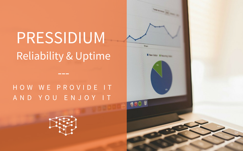 How Does Pressidium Handle Reliability And Uptime?