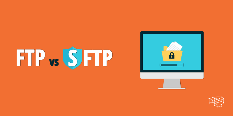 The differences between FTP and SFTP
