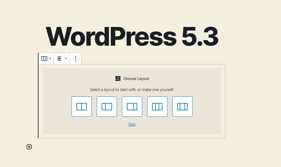 Layout Picker in WordPress 5.3