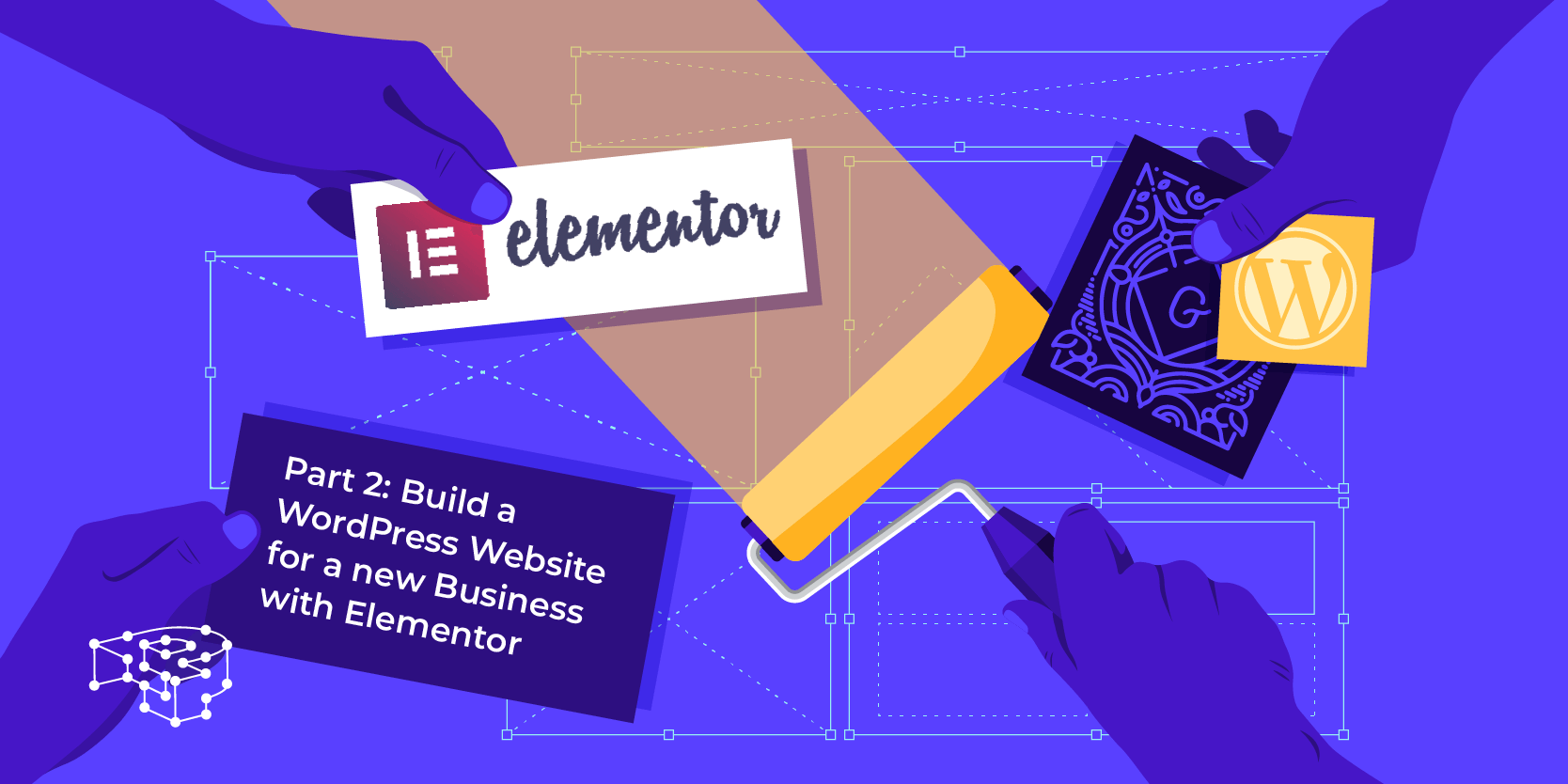 Image for Part 2: Build a WordPress Website for a new Business with Elementor