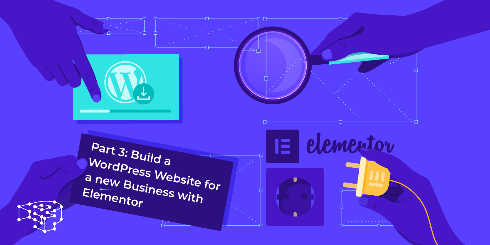 Image for Part 3: Build a WordPress Website for a new Business with Elementor